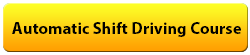 Automatic Shift Driving Course
